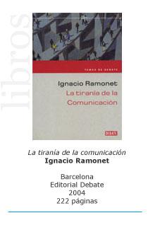 La tiranía de la comunicación