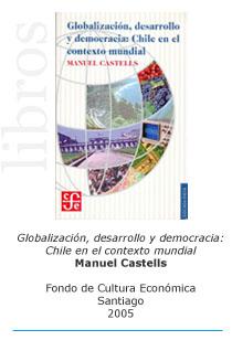 Castells escribe sobre la Globalización en Chile